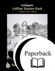Antigone Lesson Plans | LitPlan Teacher Pack (teacher guide, novel unit)
