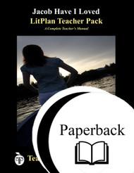 Jacob Have I Loved LitPlan Lesson Plans (Paperback)