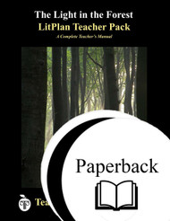 The Light in the Forest LitPlan Lesson Plans (Paperback)
