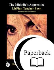 The Midwife's Apprentice LitPlan Lesson Plans (Paperback)