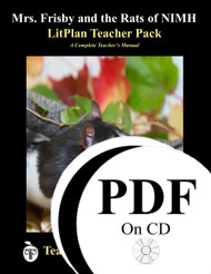 Mrs Frisby and the Rats of NIMH LitPlan Lesson Plans (PDF on CD)
