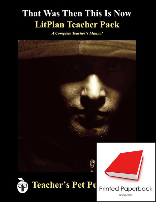 That Was Then This Is Now LitPlan Lesson Plans (Paperback)