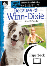 Because of Winn Dixie: An Instructional Guide for Literature
