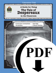 A Guide for Using The Tale of Despereaux in the Classroom