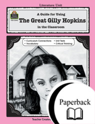 A Guide for Using The Great Gilly Hopkins in the Classroom