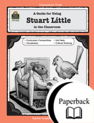A Guide for Using Stuart Little in the Classroom