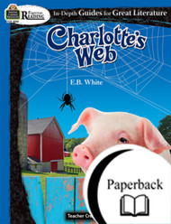 Charlotte's Web: Rigorous Reading Teacher Guide