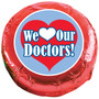 We Love Our Doctors Chocolate Oreo Cookie