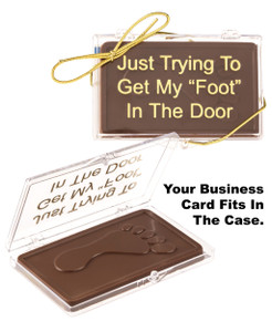 """I Just Want To Get My Foot In The Door"" Chocolate  Prospecting Gift"