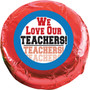 We Love Our Teachers Chocolate Oreo