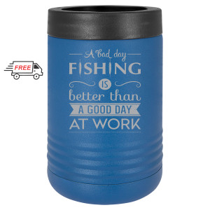 A Bad Day Fishing Beverage Holder