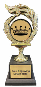 Queen or King Flame Trophy