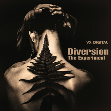 Diversion - The Experiment - Life on earth / BY VX DIGITAL / VISIT STORE AND BUY AT:  https://store.cdbaby.com/Artist/VxDigital