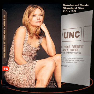 Michelle Pfeiffer [ # 443-UNC ] Numbered and Limited / Size 2.5 x 3.5