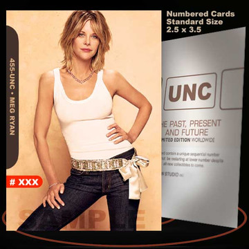 Meg Ryan [ # 455-UNC ] Numbered and Limited / Size 2.5 x 3.5