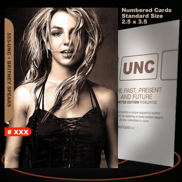 Britney Spears [ # 553-UNC ] Numbered and Limited / Size 2.5 x 3.5