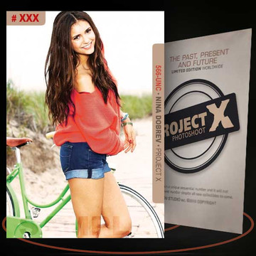 Nina Dobrev [ # 566-UNC ] PROJECT X Numbered cards / Limited Edition