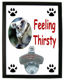Koala Bear Feeling Thirsty Bottle Opener Plaque