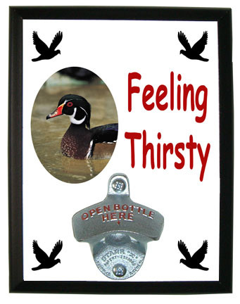 Duck Feeling Thirsty Bottle Opener Plaque