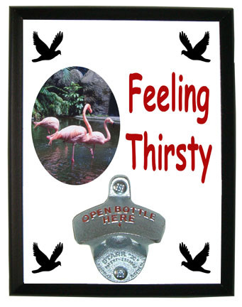 Flamingo Feeling Thirsty Bottle Opener Plaque