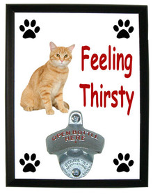 Tabby Cat Feeling Thirsty Bottle Opener Plaque