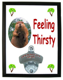Beaver Feeling Thirsty Bottle Opener Plaque