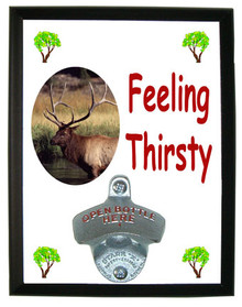 Elk Feeling Thirsty Bottle Opener Plaque
