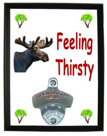 Moose Feeling Thirsty Bottle Opener Plaque