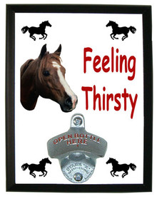 Horse Feeling Thirsty Bottle Opener Plaque