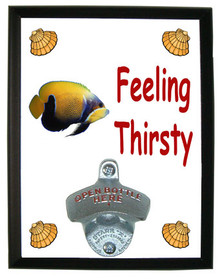 Blue Girdled Angelfish Feeling Thirsty Bottle Opener Plaque