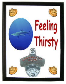 Shark Feeling Thirsty Bottle Opener Plaque