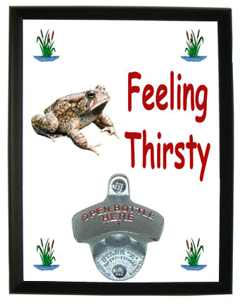 Toad Feeling Thirsty Bottle Opener Plaque