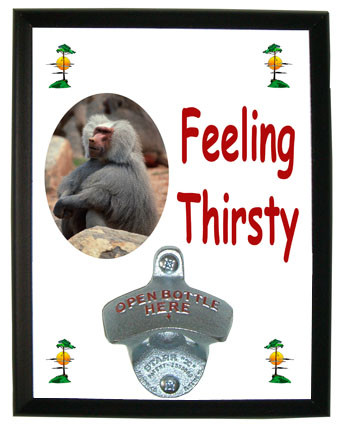 Baboon Feeling Thirsty Bottle Opener Plaque