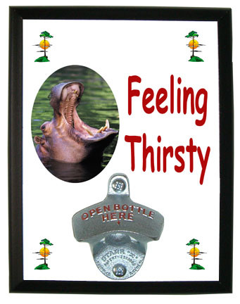 Hippo Feeling Thirsty Bottle Opener Plaque