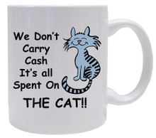 Cash Spent On The Cat: Mug