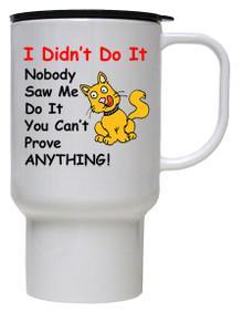 Cat Didn't Do It: Travel Mug