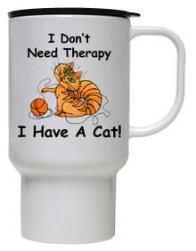 I Don't Need Therapy Cat: Travel Mug