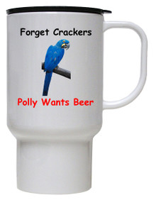 Polly Wants Beer: Travel Mug