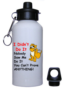 Dog Didn't Do It: Water Bottle