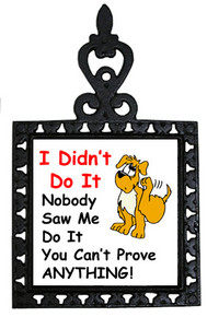 Dog Didn't Do It: Trivet