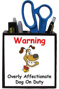 Affectionate Dog On Duty: Pencil Holder