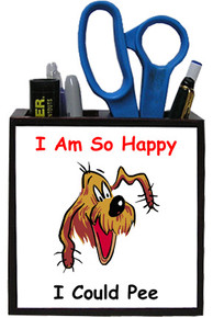 I'm So Happy: Pencil Holder