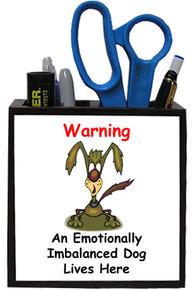 Emotionally Imbalanced Dog: Pencil Holder