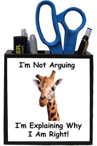 I Am Right: Pencil Holder