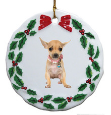 Chihuahua Porcelain Holly Wreath Christmas Ornament