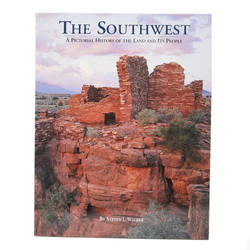 The Southwest - A Pictorial History of the Land and Its People
