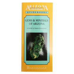 Guidebook - Gems and Minerals of Arizona