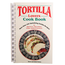 Tortilla Lovers Cookbook