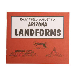 Easy Field Guide - Arizona Landforms