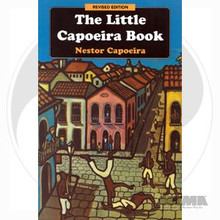 AWMA® Book: The Little Capoeira Book - Revised Edition